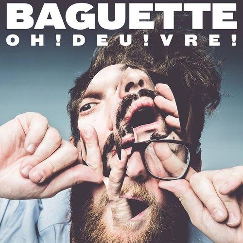 Baguette - Oh!Deu!Vre!