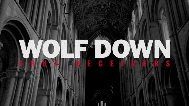 Wolf Down - True Deceivers