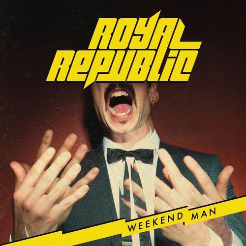 Royal Republic - Weekend Man Album-Cover