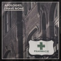 Apologies, I Have None - Pharmacie (Album-Review)