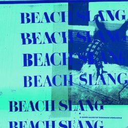Beach Slang - A Loud Bash Of Teenage Feelings (Album-Cover)