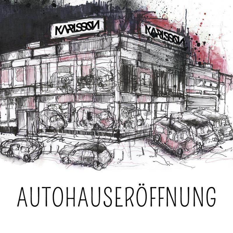 Karlsson - Autohauseröffnung