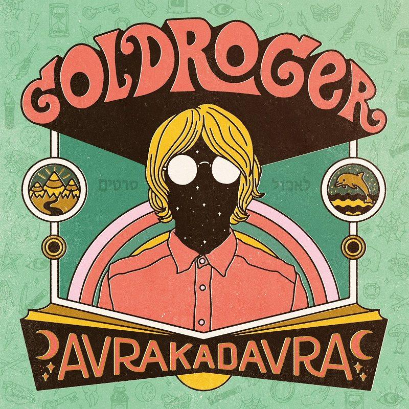 Goldroger Avrakadavra Cover